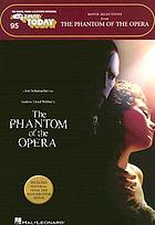 Movie selections from The Phantom of the opera : for organs, pianos & electronic keyboards