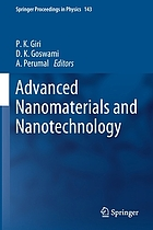 Advanced nanomaterials and nanotechnology : proceedings of the 2nd International Conference on Advanced Nanomaterials and Nanotechnology, Dec 8-10, 2011, Guwahati, India
