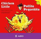 Chicken Little = Pollita Pequenita