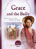 Grace and the bully : drought on the frontier