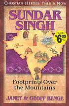 Sundar Singh : footprints over the mountains