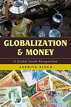 Globalization and money : a global South perspective