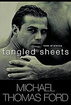 Tangled sheets : tales of erotica