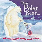 Dear Polar Bear--