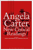 Angela Carter : new critical readings