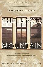 The magic mountain : with a postscript by the author on the making of the novel.