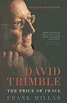 David Trimble : the price of peace