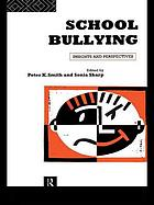 School bullying : insights and perspectives