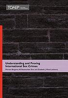 Understanding and proving international sex crimes