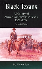 Black Texans : a history of African Americans in Texas, 1528-1995