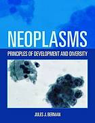 Neoplasms : principles of development and diversity