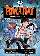 Power play : a graphic guide adventure