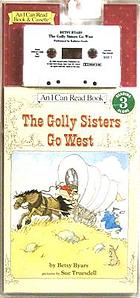 The Golly Sisters go West