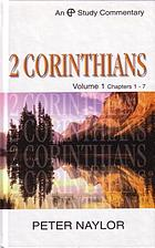 A study commentary on 2 Corinthians, Volume 1, Chapters 1-7