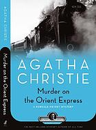 Murder on the Orient Express : a Hercule Poirot mystery