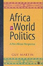 Africa in world politics : a Pan-African perspective