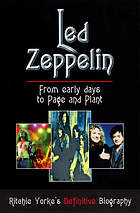 Led Zeppelin : the definitive biography