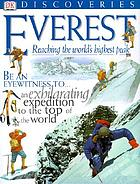 Everest : reaching the world's highest peak