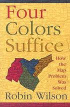 Four colors suffice : how the map problem was solved