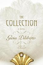 The collection : a novel