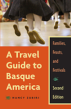 A travel guide to Basque America : families, feasts, and festivals