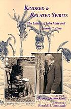 Kindred & related spirits : the letters of John Muir and Jeanne C. Carr