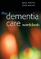 The dementia care workbook