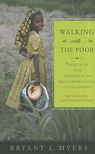 Walking with the poor : principles and practices of transformational development