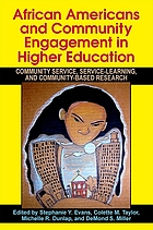 African Americans and community engagement in higher education : community service, service-learning, and community-based research