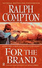 For the brand : a Ralph Compton novel