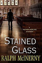 Stained glass : a Father Dowling mystery