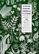 Making nature, shaping culture : plant biodiversity in global context