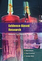 Evidence-based research : dilemmas and debates in health care