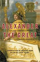 Alexander the Great : selected texts from Arrian, Curtius and Plutarch