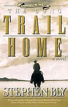 The long trail home : a novel