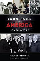 John Hume in America : from Derry to DC
