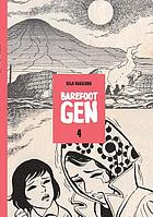 Barefoot Gen. Volume three, Out of the ashes