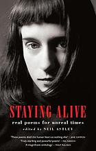 Staying alive : real poems for unreal times