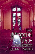 The modern church : from the dawn of the Reformation to the eve of the third millennium