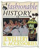 A fashionable history of jewellery and accessories
