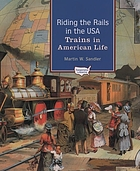 Riding the rails in the USA : trains in American life