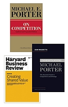 Strategy and competition : the Porter collection