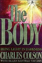 The body : being light in darkness