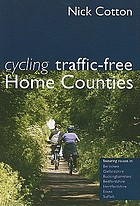 Cycling traffic-free. Home Counties