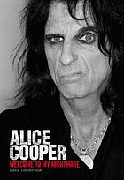 Alice Cooper : welcome to my nightmare