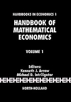Handbook of mathematical economics / 1. Mathematical methods in economics.