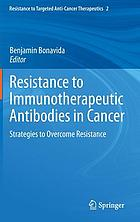 Resistance to immunotherapeutic antibodies in cancer : strategies to overcome resistance