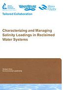 Characterizing and managing salinity loadings in reclaimed water systems