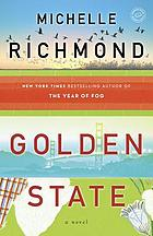 Golden state : a novel