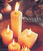 Candles : making candles and candleholders
